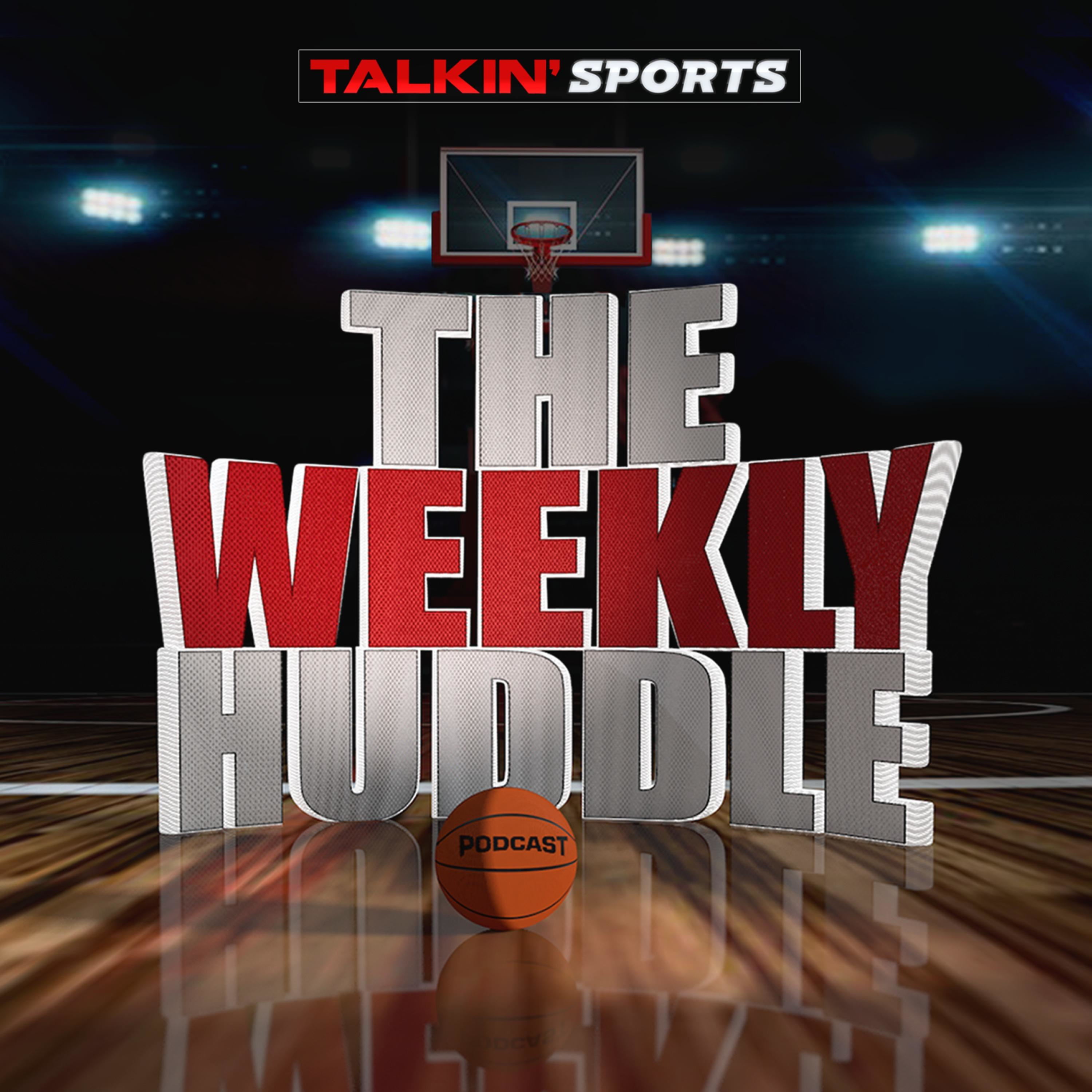Talkin' Sports - The Weekly Huddle